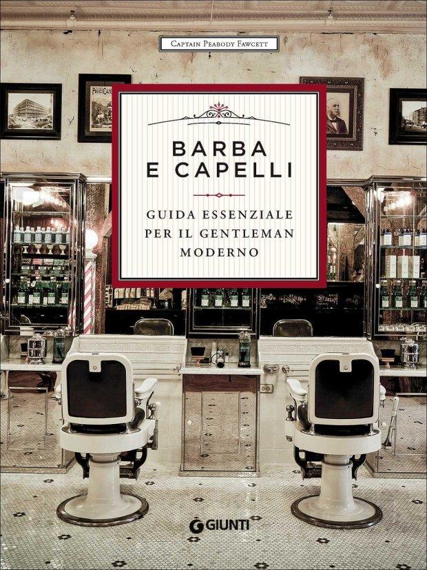 Barba Curata - Barba e Capelli - guida essenziale per il gentleman moderno